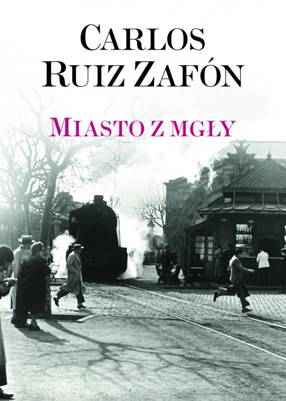 """""""Miasto zmgły"""" – ostatnia książka Carlosa Ruiza Zafona"""