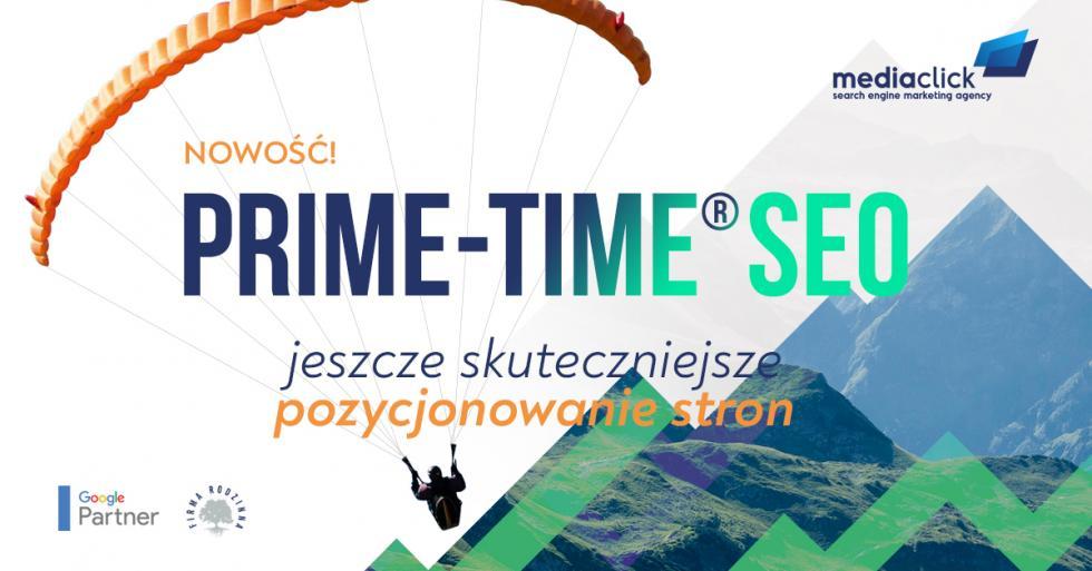Strategia PRIME-TIME® SEO - nowy wymiar pozycjonowania stron